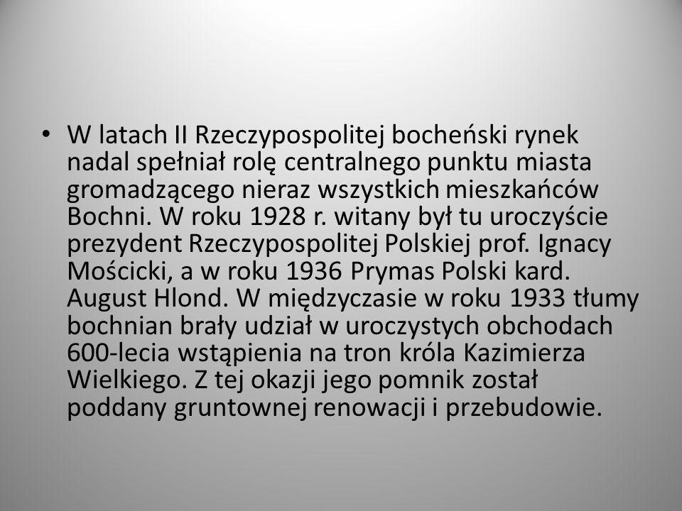 W latach II Rzeczypospolitej bocheński rynek nadal spełniał rolę centralnego punktu miasta gromadzącego nieraz wszystkich mieszkańców Bochni.