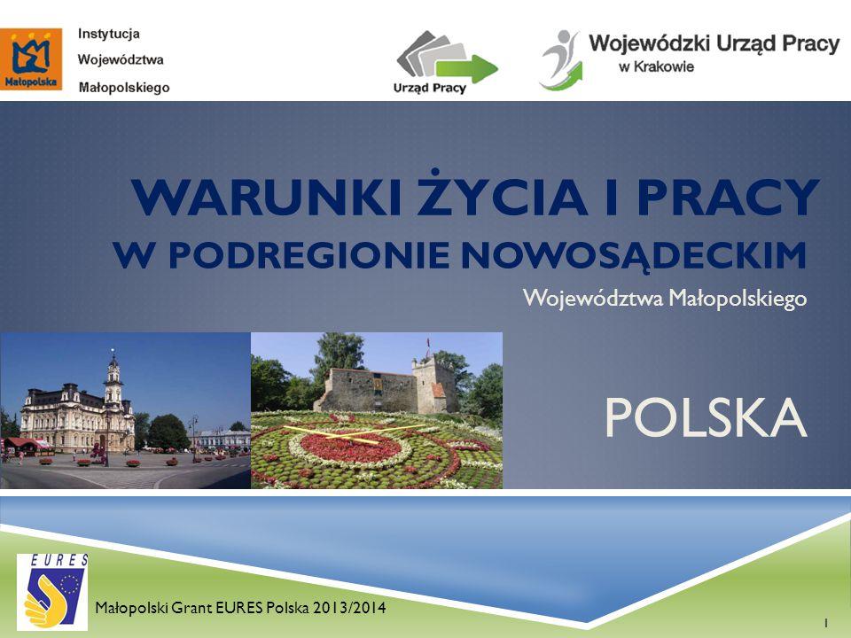 W PODREGIONIE NOWOSĄDECKIM Województwa Małopolskiego POLSKA