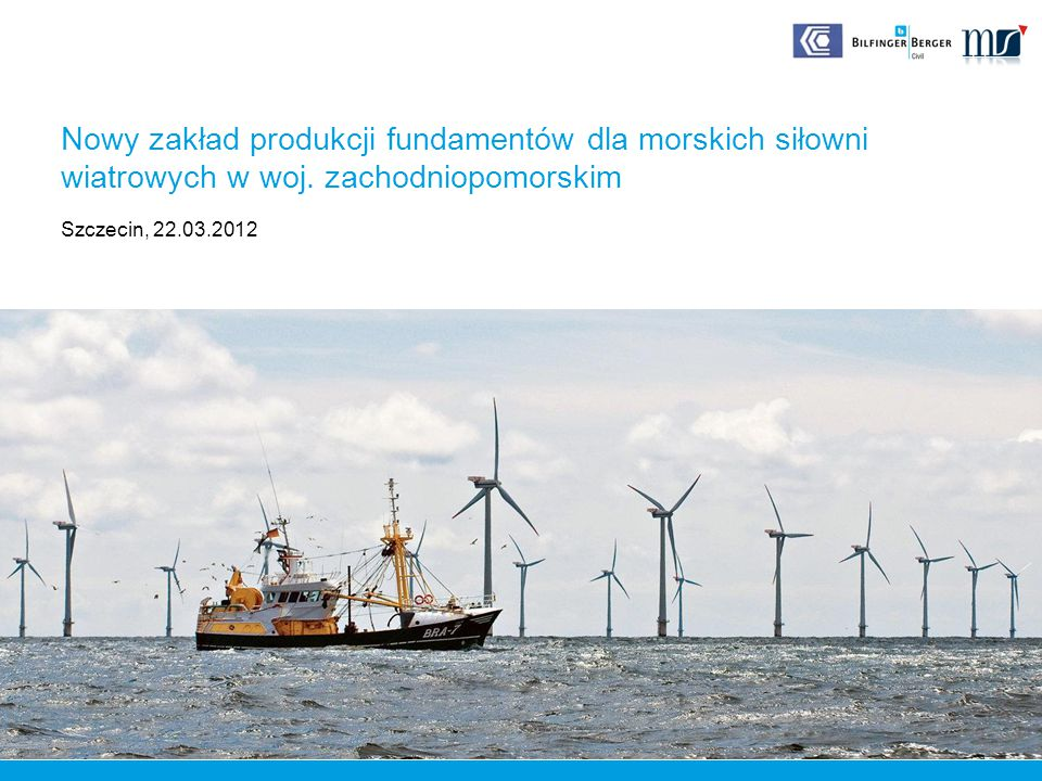 Nowy zakład produkcji fundamentów dla morskich siłowni wiatrowych w woj. zachodniopomorskim