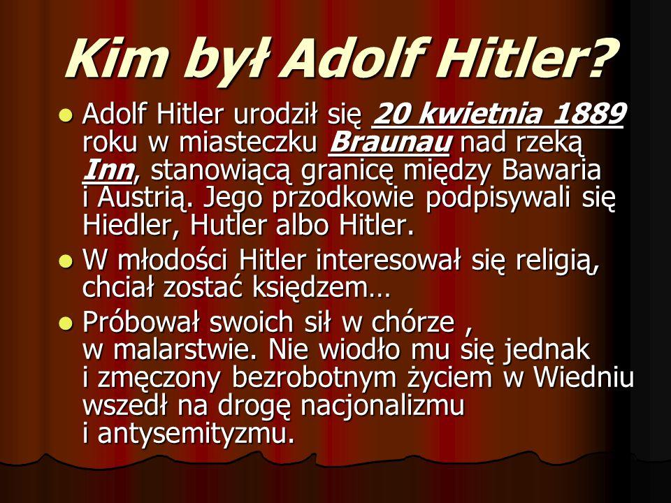 Kim był Adolf Hitler