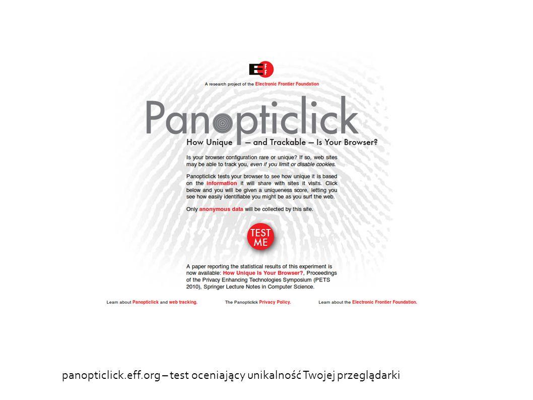 panopticlick.eff.org – test oceniający unikalność Twojej przeglądarki