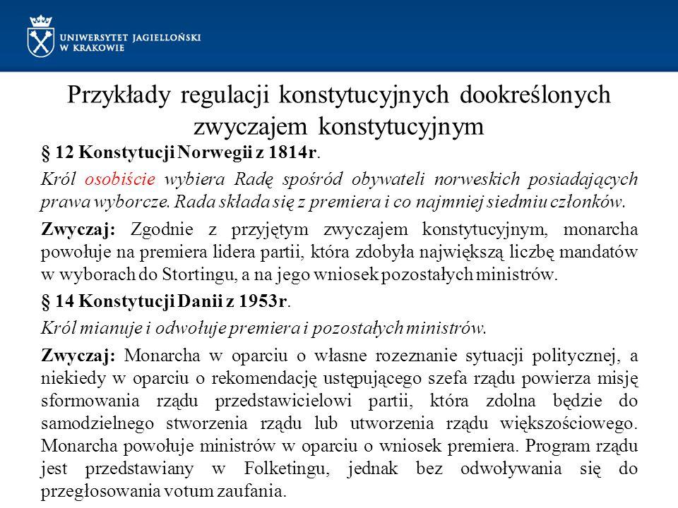 Przykłady regulacji konstytucyjnych dookreślonych zwyczajem konstytucyjnym