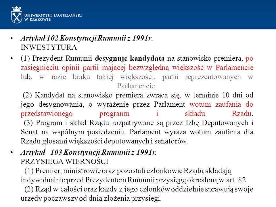 Artykuł 102 Konstytucji Rumunii z 1991r. INWESTYTURA