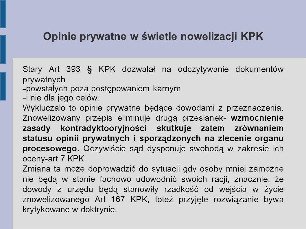 Opinie prywatne w świetle nowelizacji KPK