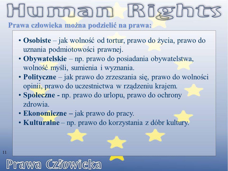 Prawa człowieka można podzielić na prawa: