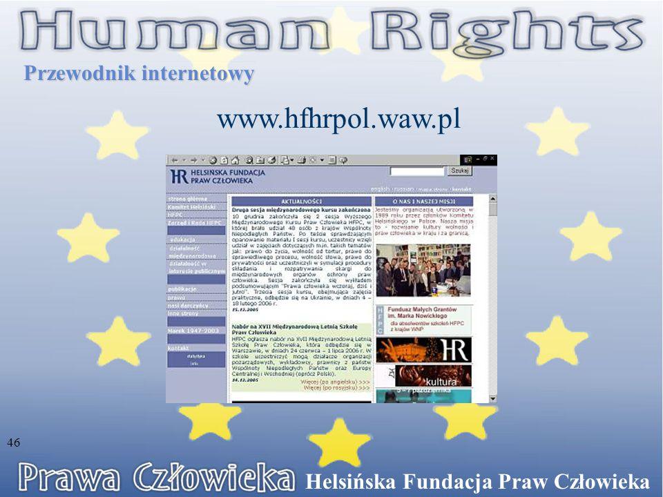 www.hfhrpol.waw.pl Przewodnik internetowy