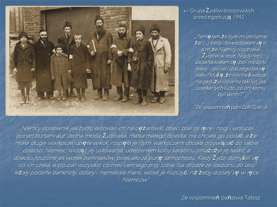 ← Grupa Żydów brzozowskich przed egzekucją, 1942