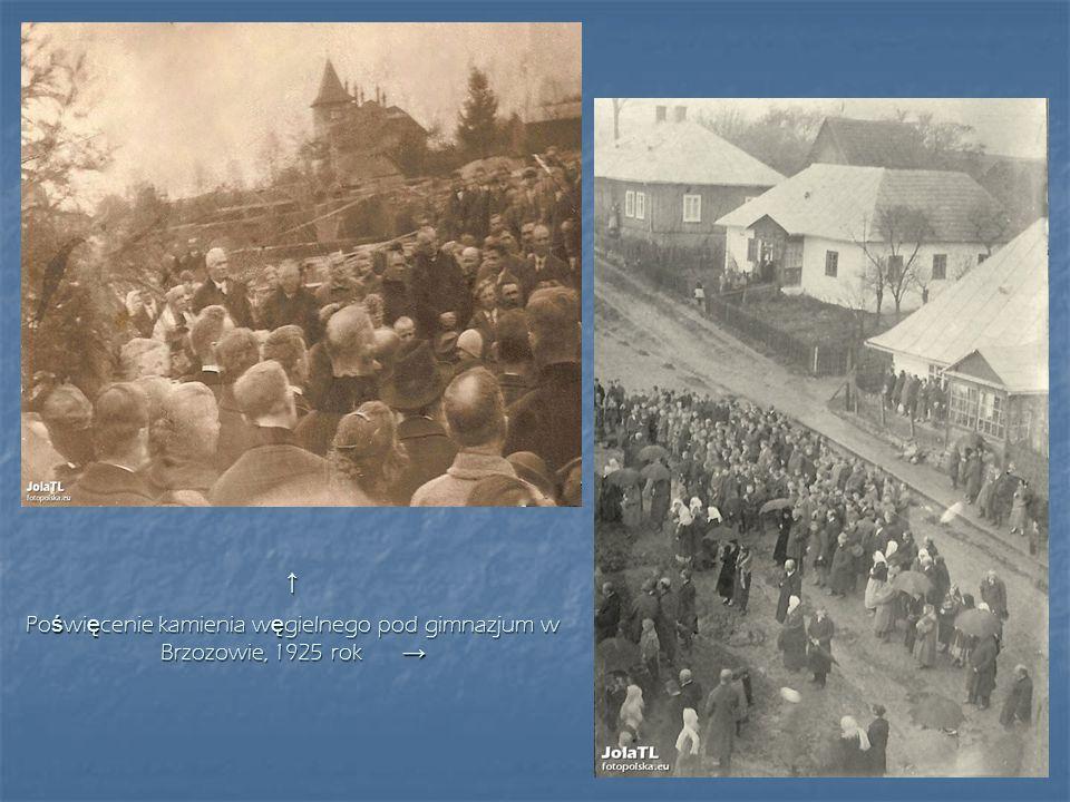 Poświęcenie kamienia węgielnego pod gimnazjum w Brzozowie, 1925 rok →