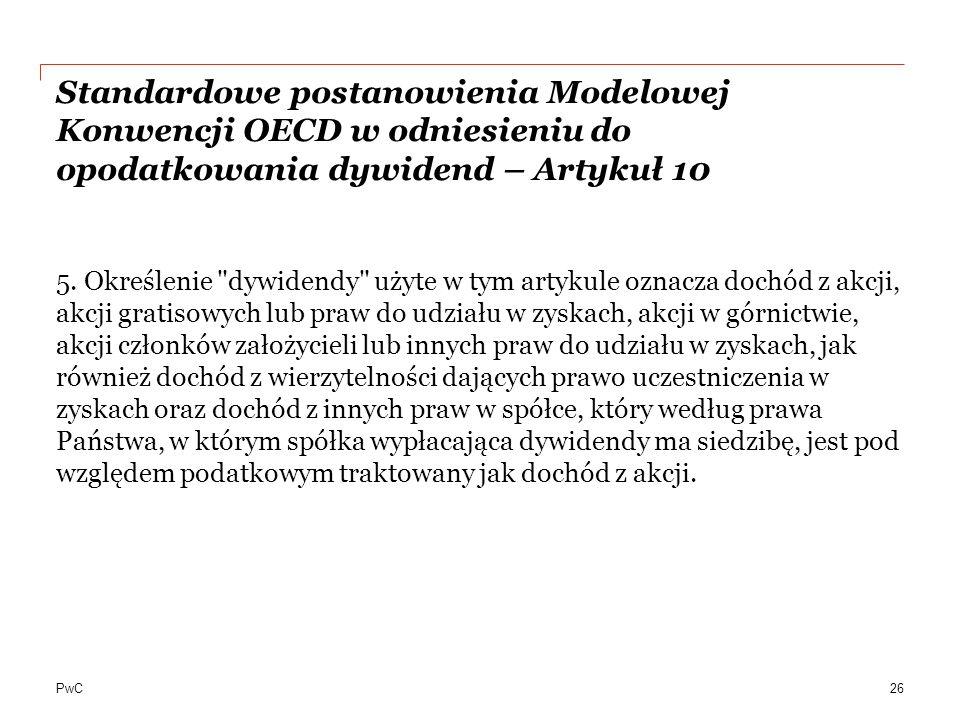Standardowe postanowienia Modelowej Konwencji OECD w odniesieniu do opodatkowania dywidend – Artykuł 10