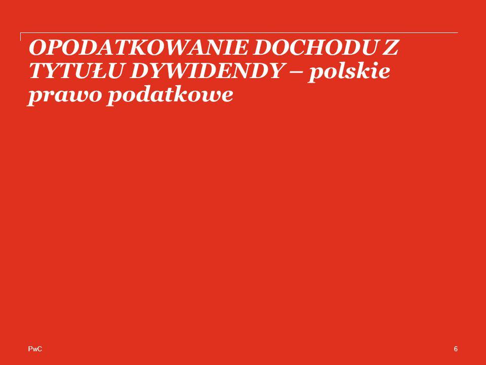 OPODATKOWANIE DOCHODU Z TYTUŁU DYWIDENDY – polskie prawo podatkowe