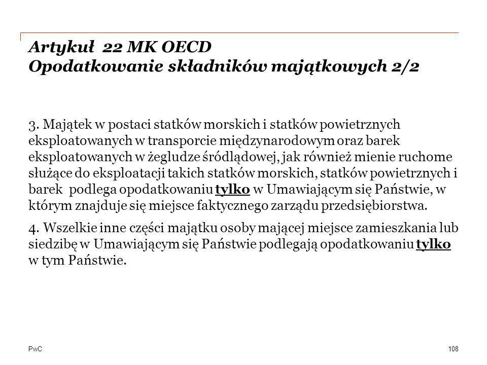 Artykuł 22 MK OECD Opodatkowanie składników majątkowych 2/2