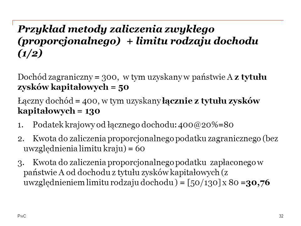 Przykład metody zaliczenia zwykłego (proporcjonalnego) + limitu rodzaju dochodu (1/2)