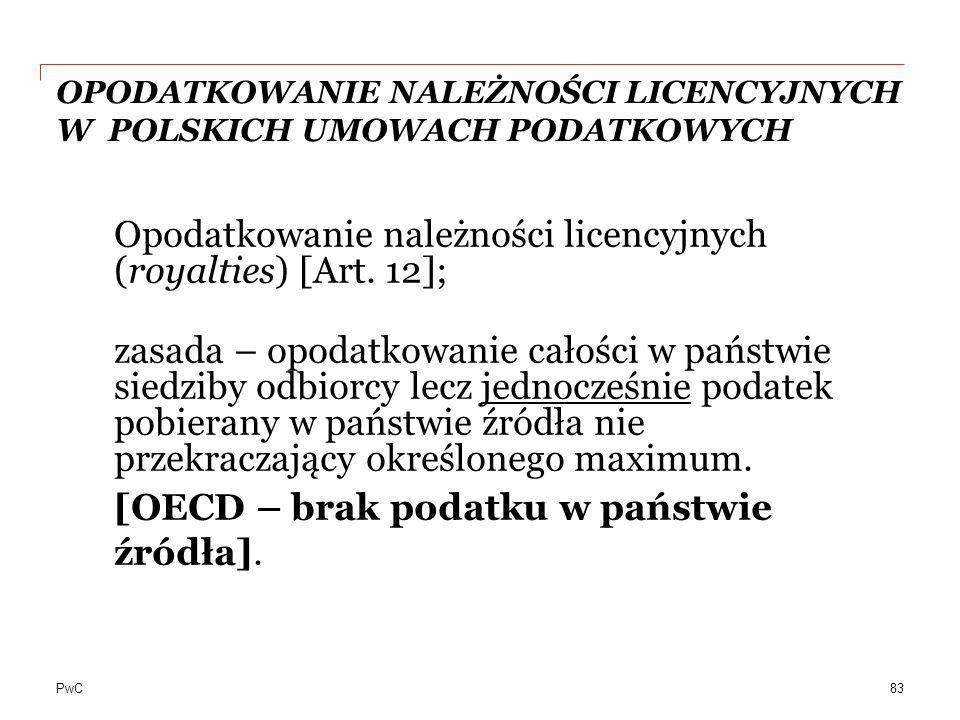 OPODATKOWANIE NALEŻNOŚCI LICENCYJNYCH W POLSKICH UMOWACH PODATKOWYCH