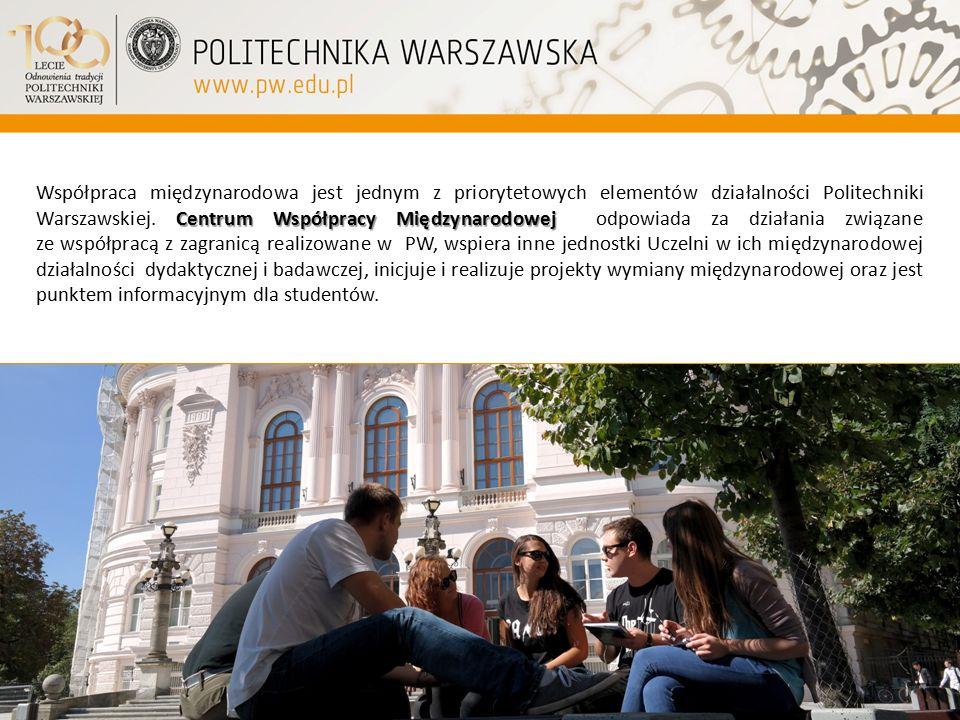 Współpraca międzynarodowa jest jednym z priorytetowych elementów działalności Politechniki Warszawskiej.
