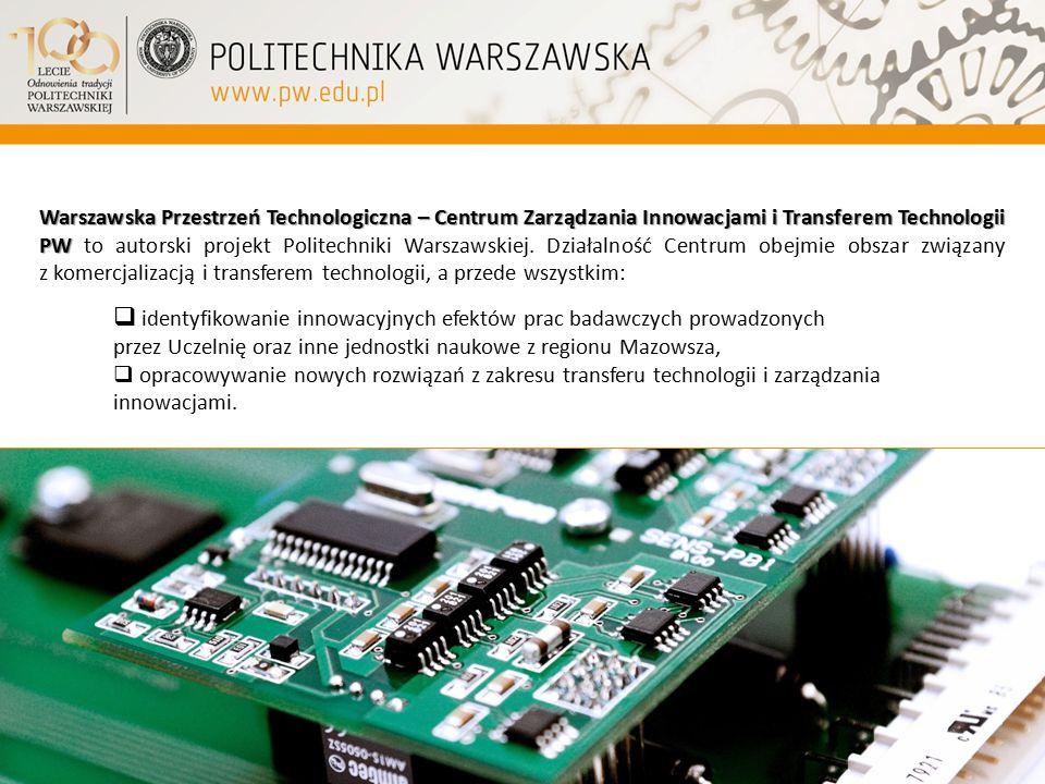 Warszawska Przestrzeń Technologiczna – Centrum Zarządzania Innowacjami i Transferem Technologii PW to autorski projekt Politechniki Warszawskiej. Działalność Centrum obejmie obszar związany z komercjalizacją i transferem technologii, a przede wszystkim: