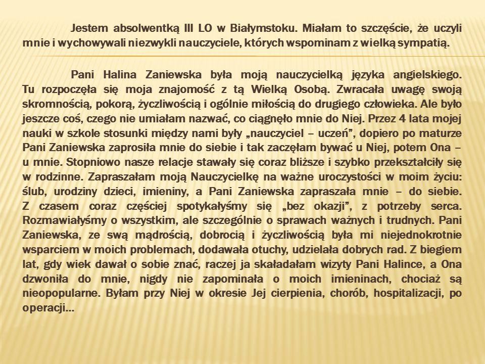 Jestem absolwentką III LO w Białymstoku
