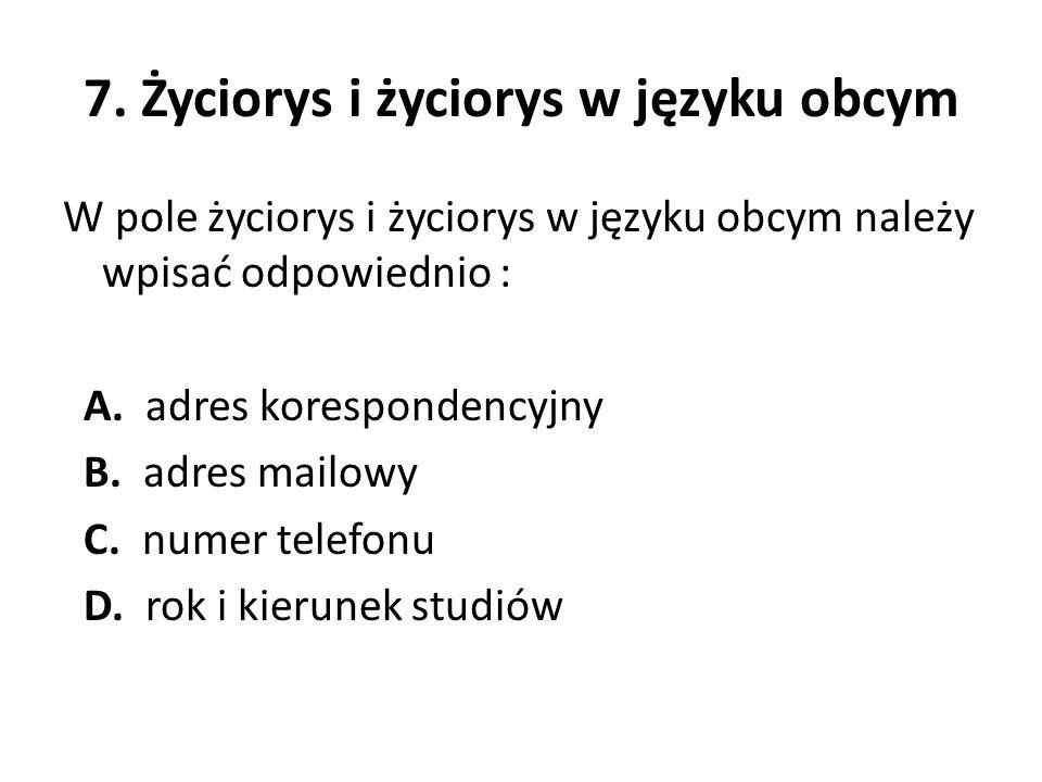 7. Życiorys i życiorys w języku obcym