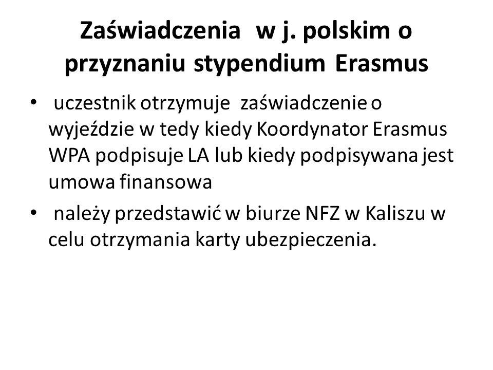 Zaświadczenia w j. polskim o przyznaniu stypendium Erasmus