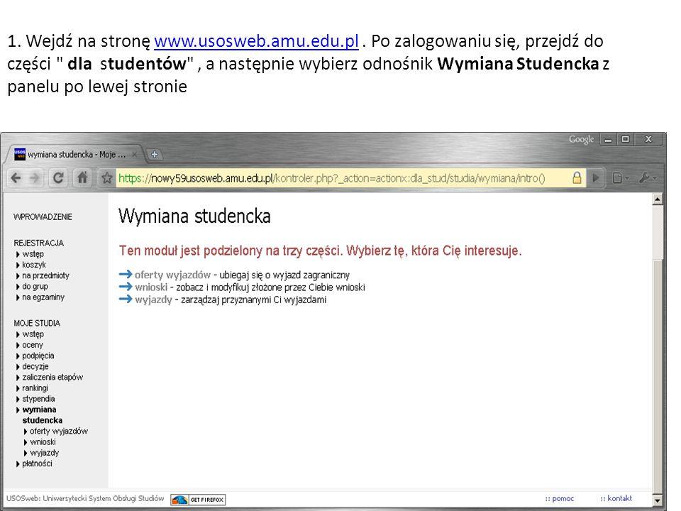 1. Wejdź na stronę www. usosweb. amu. edu. pl