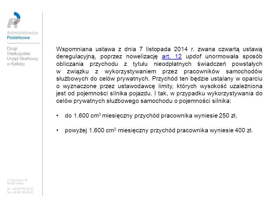 do 1.600 cm3 miesięczny przychód pracownika wyniesie 250 zł,