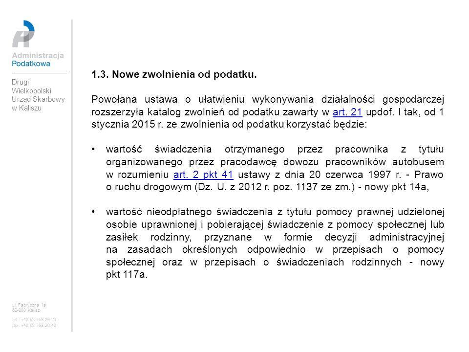 1.3. Nowe zwolnienia od podatku.