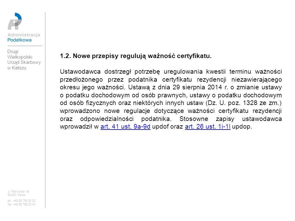 1.2. Nowe przepisy regulują ważność certyfikatu.