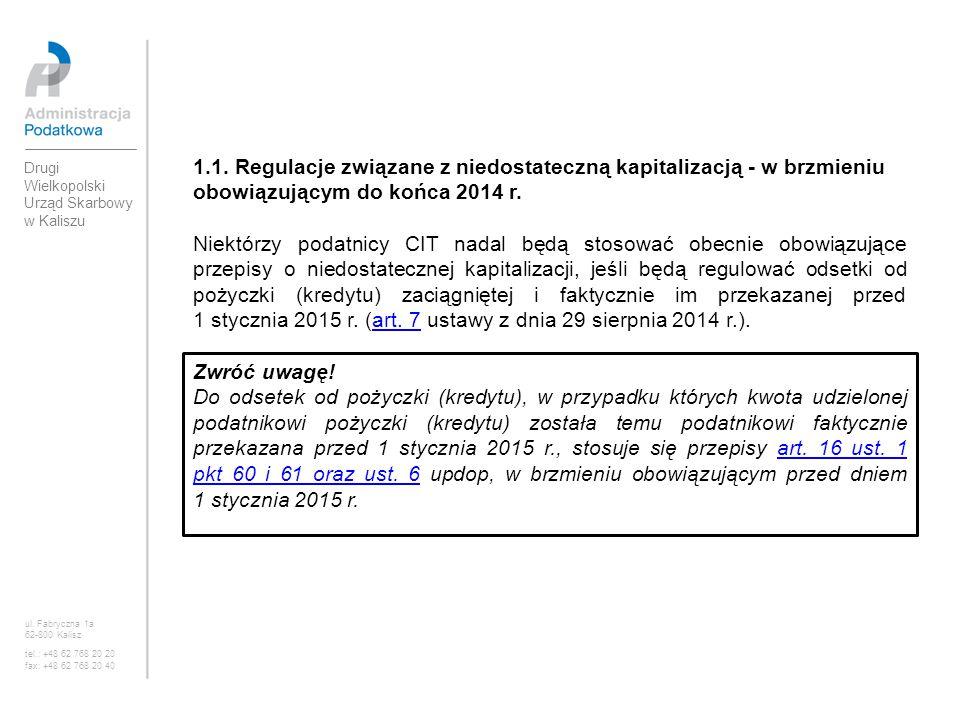 1.1. Regulacje związane z niedostateczną kapitalizacją - w brzmieniu obowiązującym do końca 2014 r.