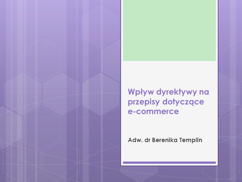 Wpływ dyrektywy na przepisy dotyczące e-commerce