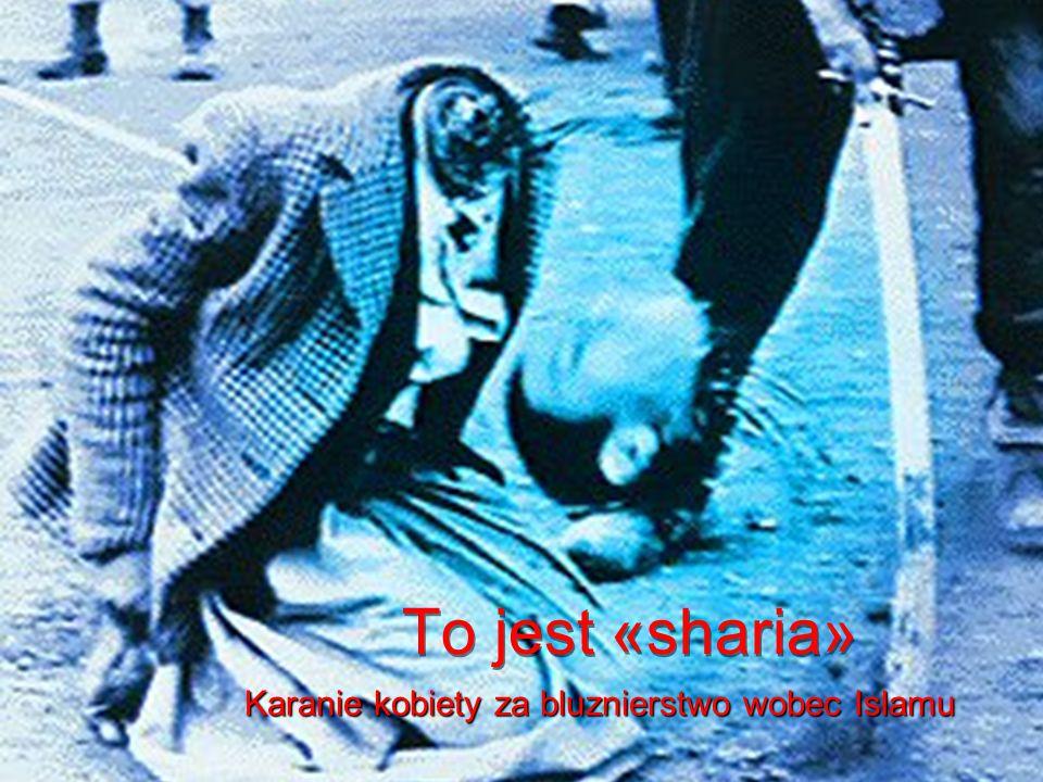 Karanie kobiety za bluznierstwo wobec Islamu