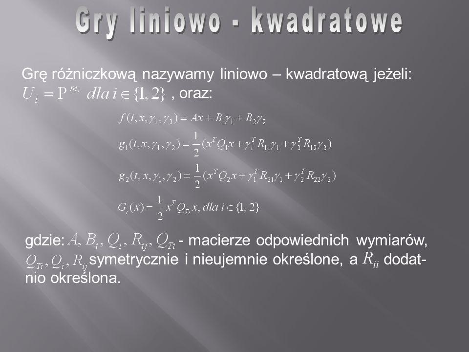 Gry liniowo - kwadratowe