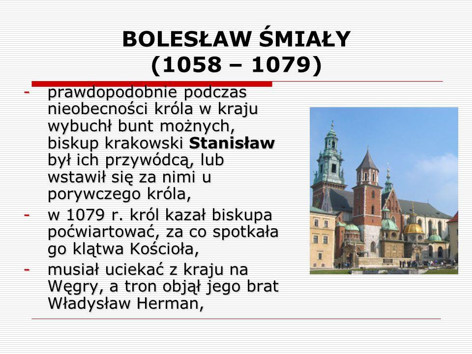 BOLESŁAW ŚMIAŁY (1058 – 1079)