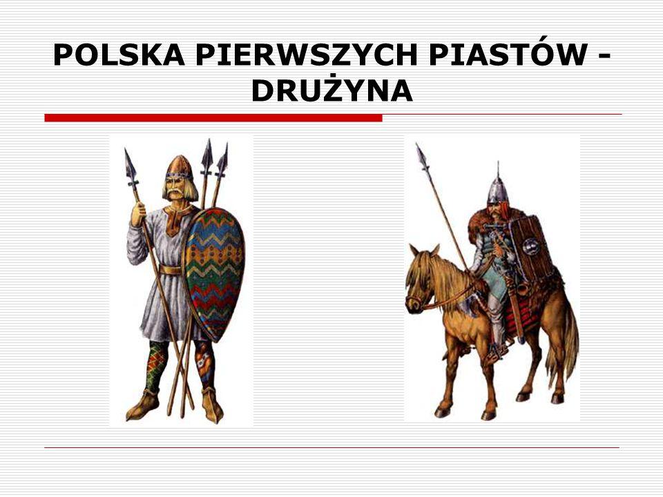 POLSKA PIERWSZYCH PIASTÓW - DRUŻYNA