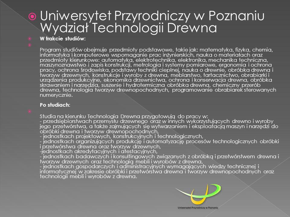 Uniwersytet Przyrodniczy w Poznaniu Wydział Technologii Drewna