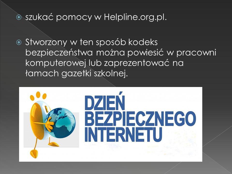 szukać pomocy w Helpline.org.pl.