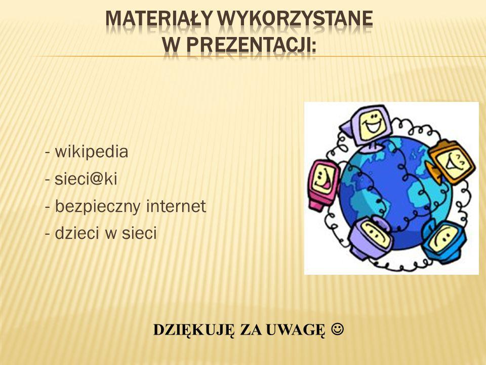 Materiały wykorzystane w prezentacji:
