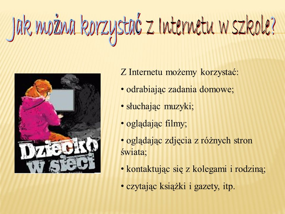 Jak można korzystać z Internetu w szkole