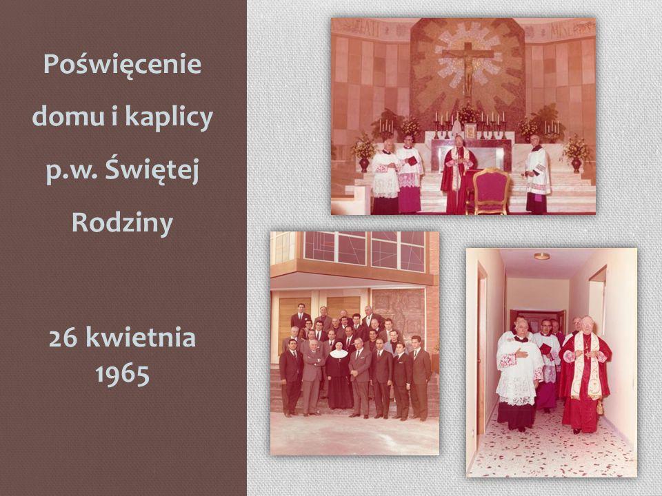 Poświęcenie domu i kaplicy p.w. Świętej Rodziny
