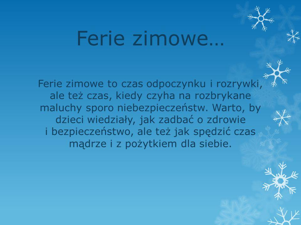 Ferie zimowe…