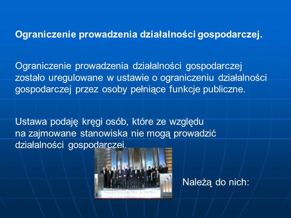Ograniczenie prowadzenia działalności gospodarczej.