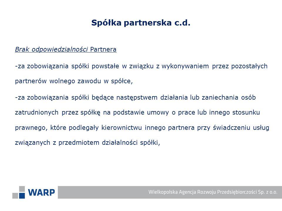 Spółka partnerska c.d. Brak odpowiedzialności Partnera
