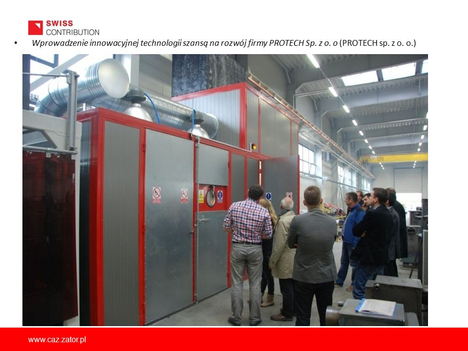 Wprowadzenie innowacyjnej technologii szansą na rozwój firmy PROTECH Sp. z o. o (PROTECH sp. z o. o.)