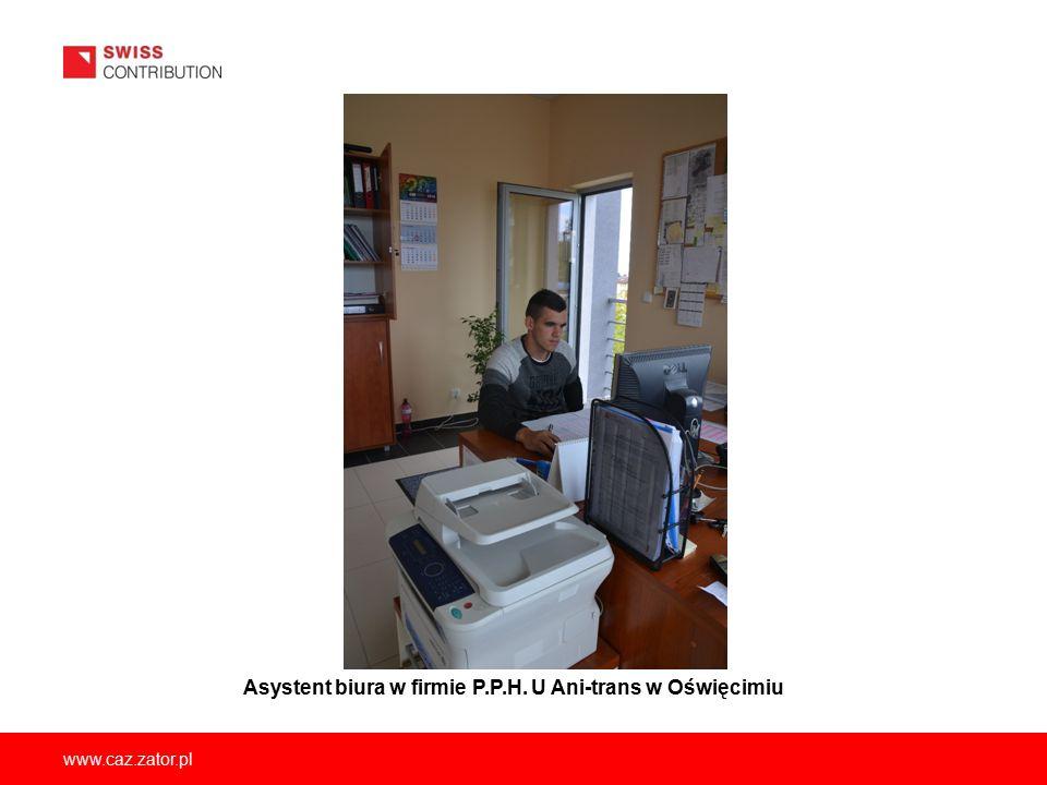 Asystent biura w firmie P.P.H. U Ani-trans w Oświęcimiu