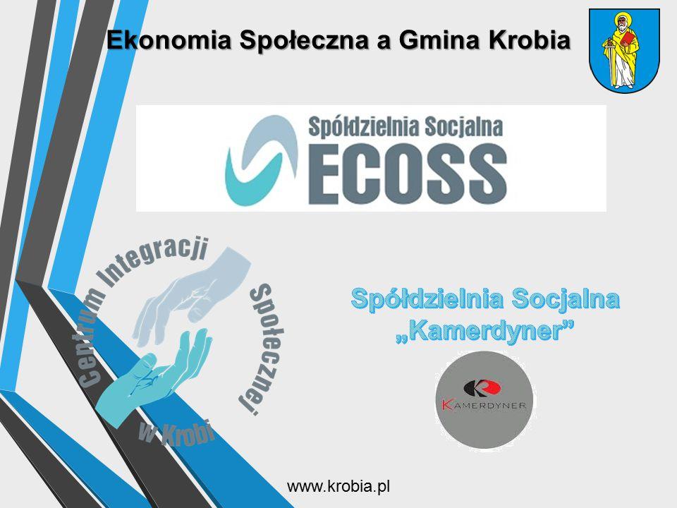 """Ekonomia Społeczna a Gmina Krobia Spółdzielnia Socjalna """"Kamerdyner"""