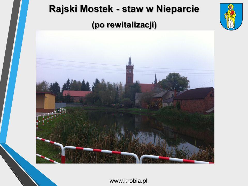 Rajski Mostek - staw w Nieparcie (po rewitalizacji)
