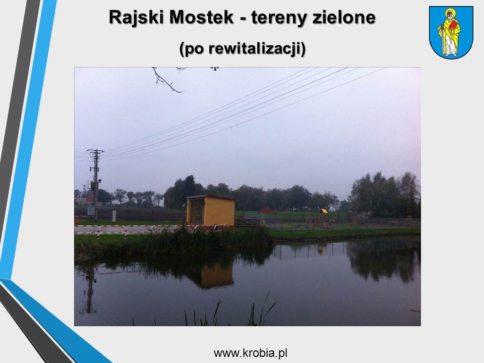 Rajski Mostek - tereny zielone (po rewitalizacji)