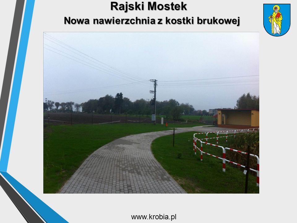 Rajski Mostek Nowa nawierzchnia z kostki brukowej