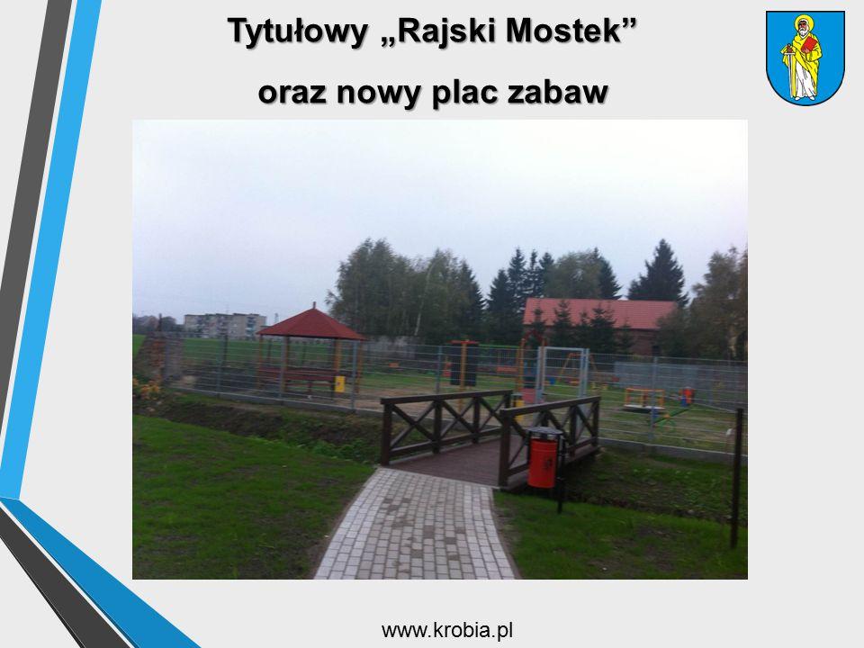 """Tytułowy """"Rajski Mostek oraz nowy plac zabaw"""