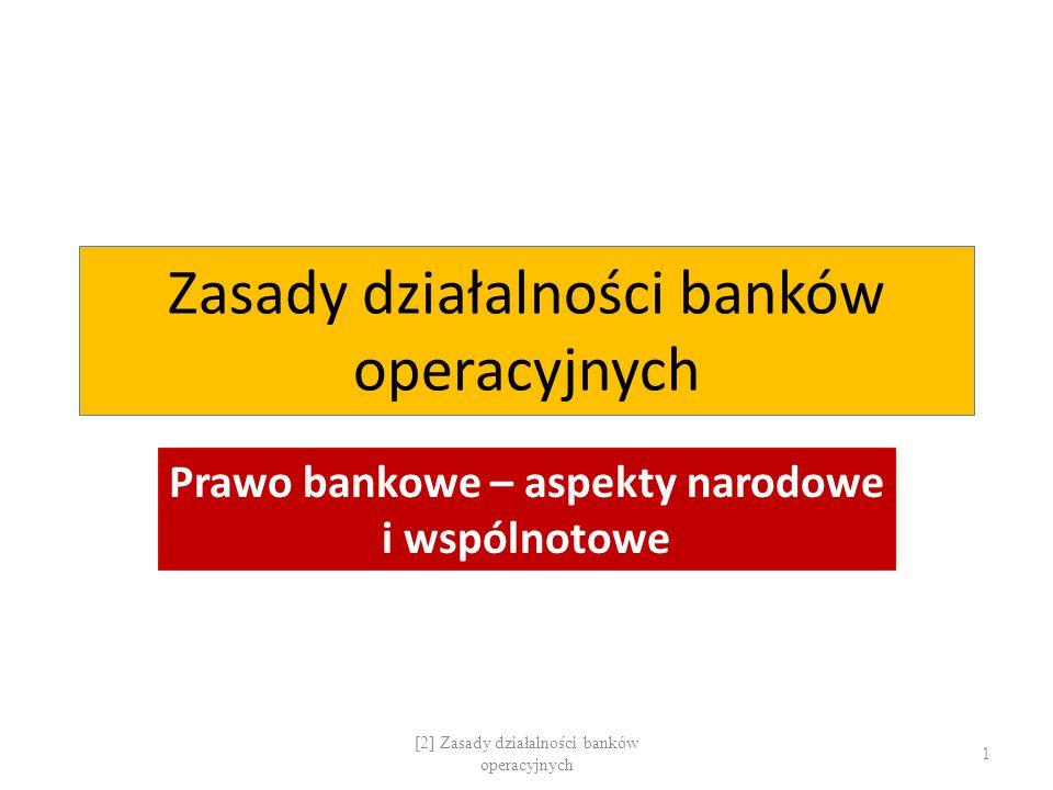 Zasady działalności banków operacyjnych