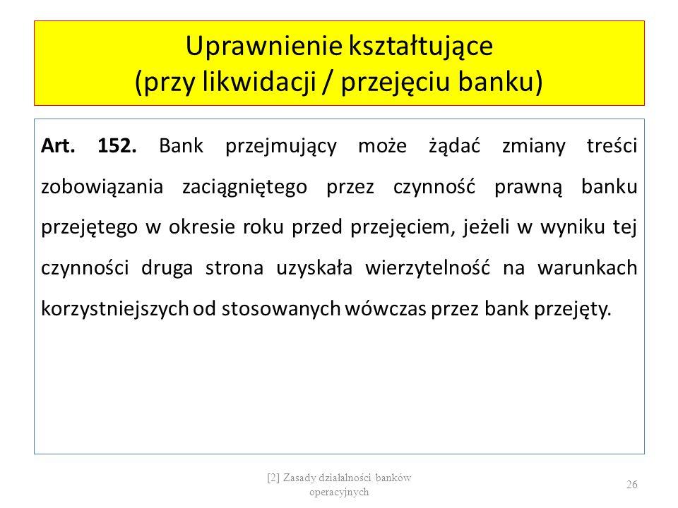 Uprawnienie kształtujące (przy likwidacji / przejęciu banku)