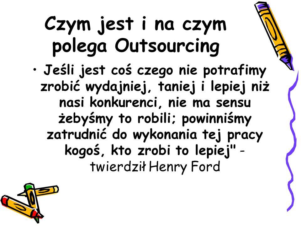 Czym jest i na czym polega Outsourcing